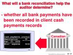 what will a bank reconciliation help the auditor determine37