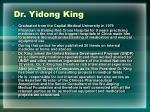 dr yidong king