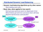 distributed dynamic load balancing