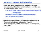 variation 2 guided self scheduling