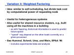 variation 4 weighted factoring