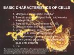 basic characteristics of cells