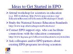ideas to get started in epo