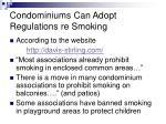 condominiums can adopt regulations re smoking