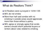 what do realtors think