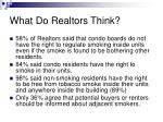 what do realtors think9