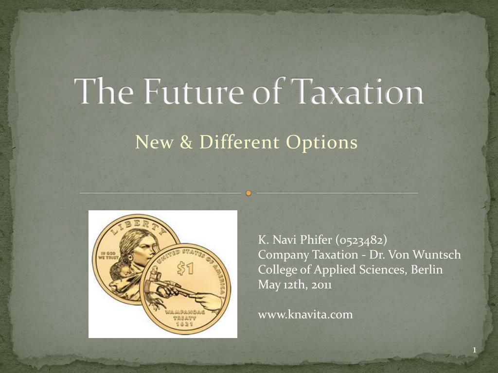 the future of taxation l.