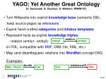 yago yet another great ontology f suchanek g kasneci g weikum www 07
