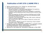 publication of api 579 1 asme ffs 1