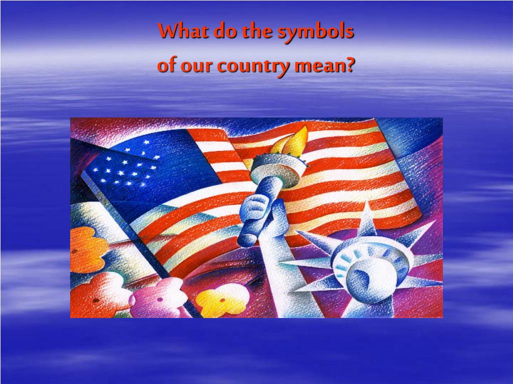 what do the symbols of our country mean l.