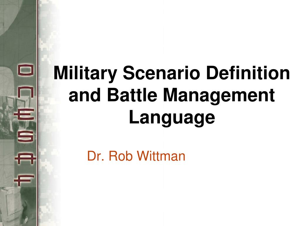 military scenario definition and battle management language l.