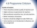 4 8 programme criticism