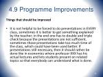 4 9 programme improvements