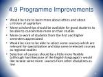 4 9 programme improvements44