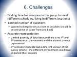 6 challenges