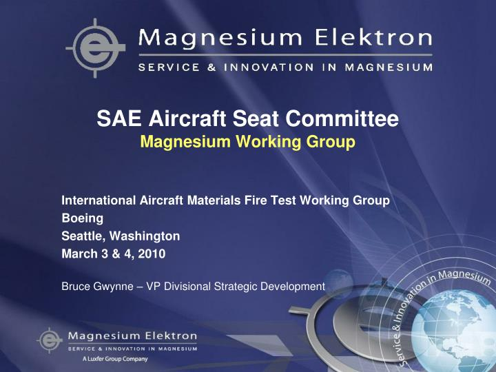 sae aircraft seat committee magnesium working group n.