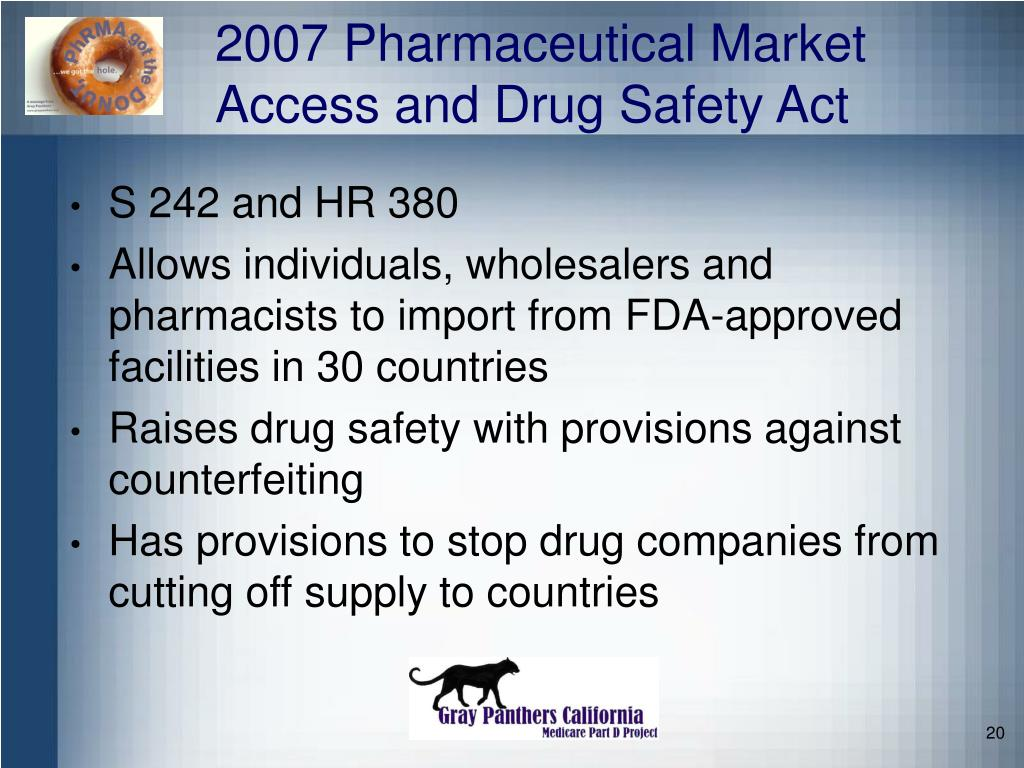 2007 Pharmaceutical Market Access and Drug Safety Act