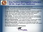 gray panthers still supports california s sb 840 single payer healthcare
