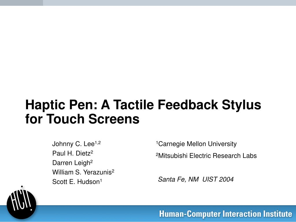 haptic pen a tactile feedback stylus for touch screens l.