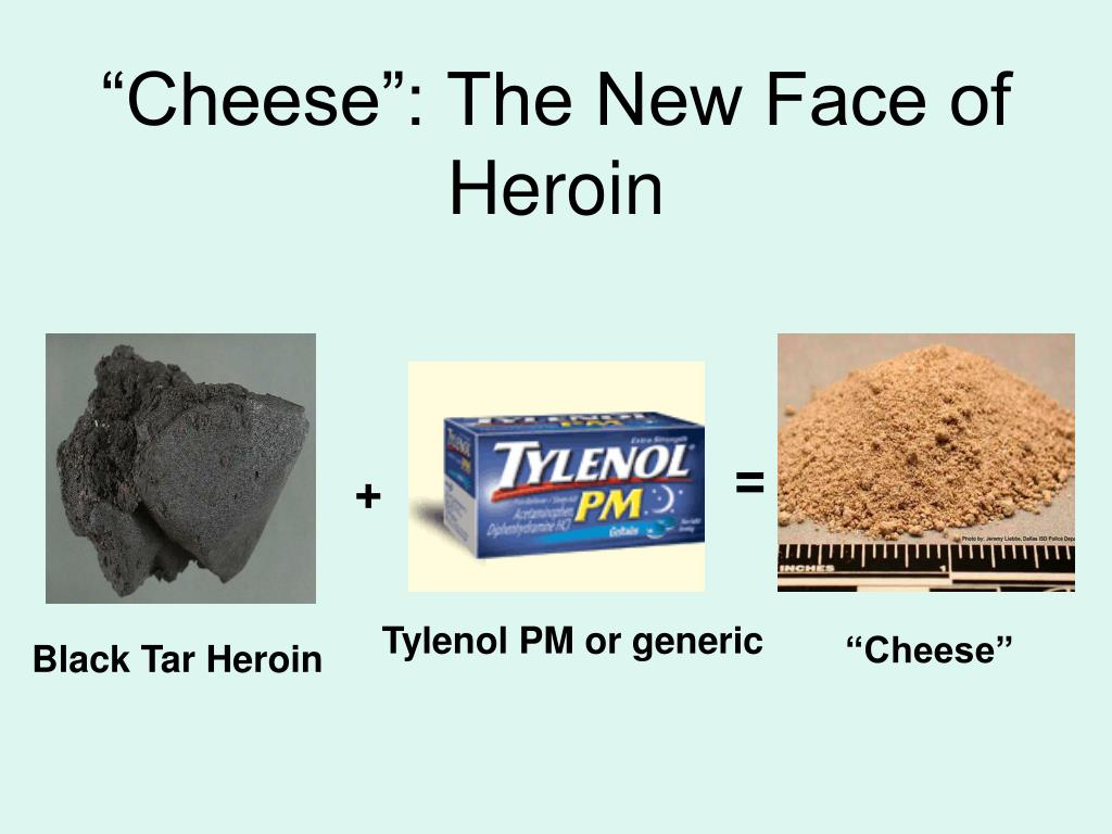cheese the new face of heroin l.