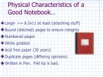physical characteristics of a good notebook