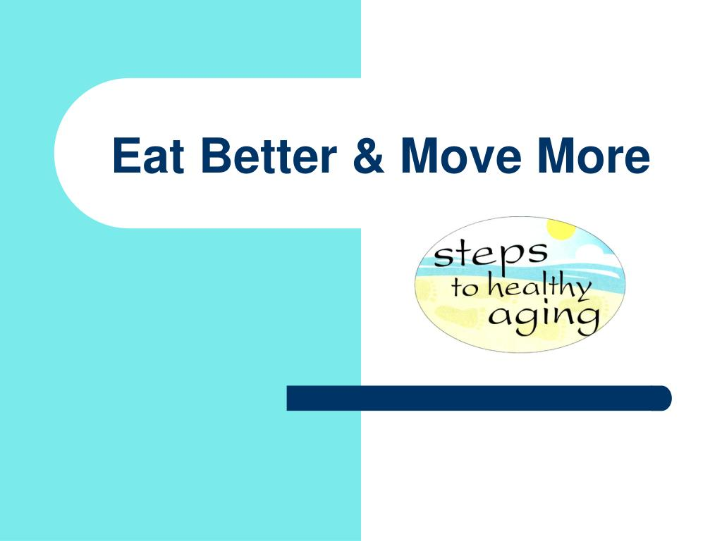 eat better move more l.