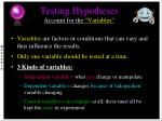 testing hypotheses account for the variables
