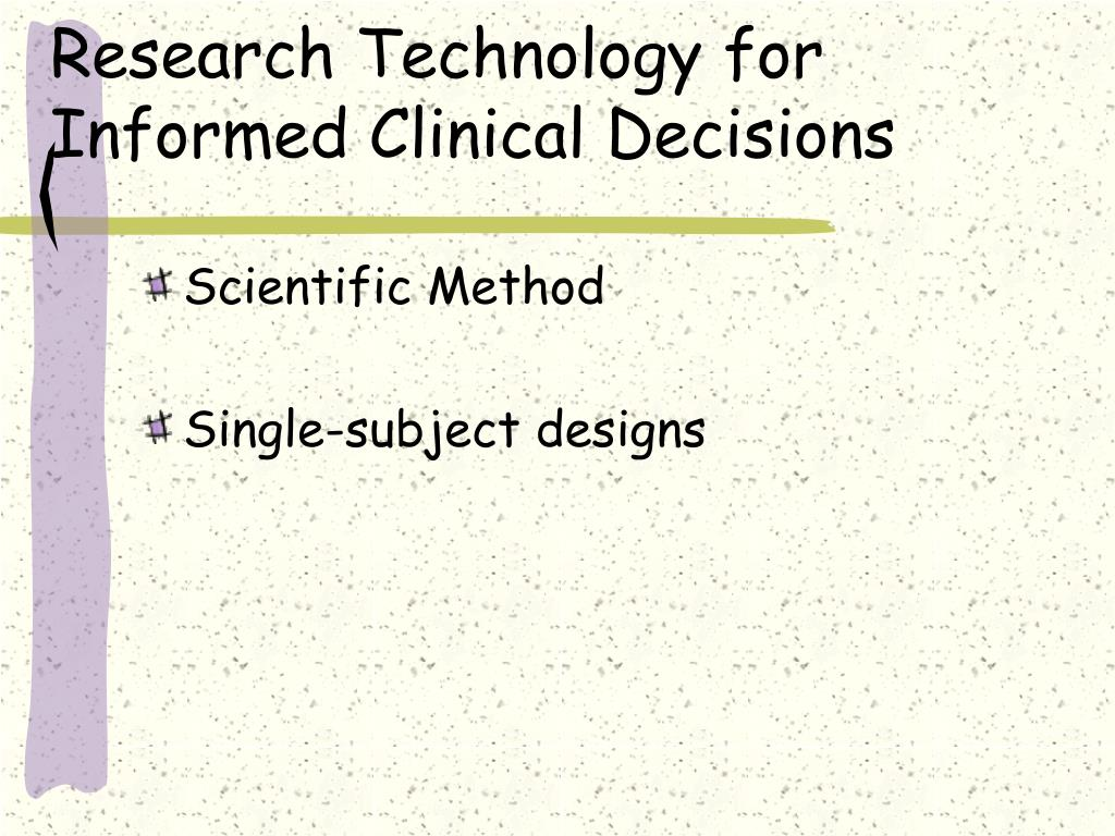 Research Technology for Informed Clinical Decisions