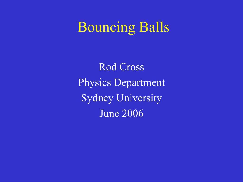 bouncing balls l.