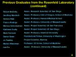 previous graduates from the rosenfeld laboratory continued