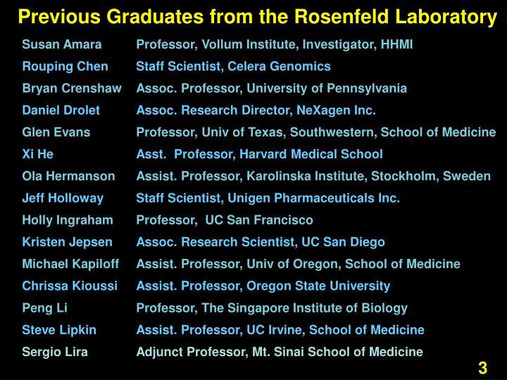 Previous graduates from the rosenfeld laboratory