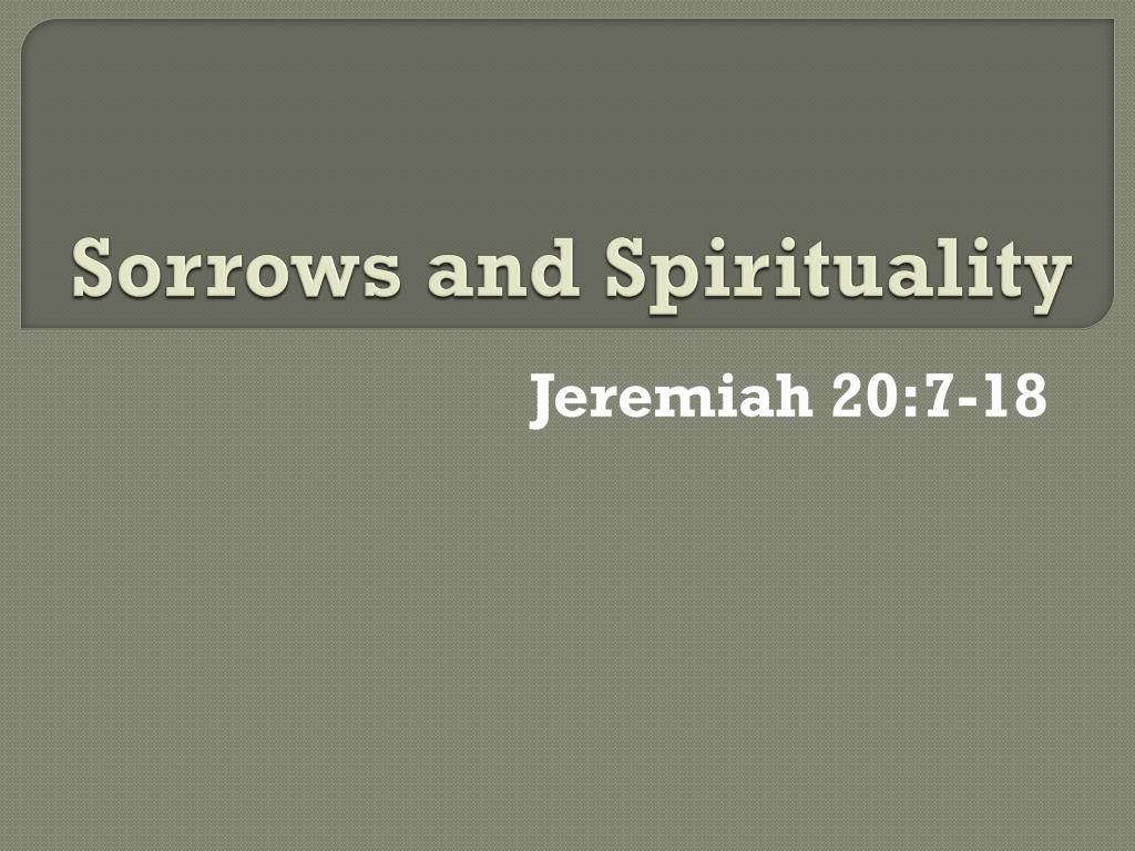 sorrows and spirituality l.