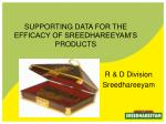 supporting data for the efficacy of sreedhareeyam s products