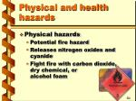 physical and health hazards12