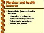physical and health hazards14