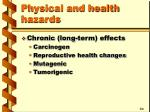 physical and health hazards15