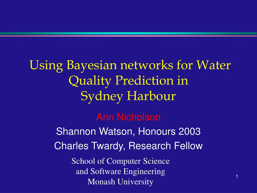 using bayesian networks for water quality prediction in sydney harbour l.