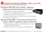 polycom conference bridges mgc and rmx