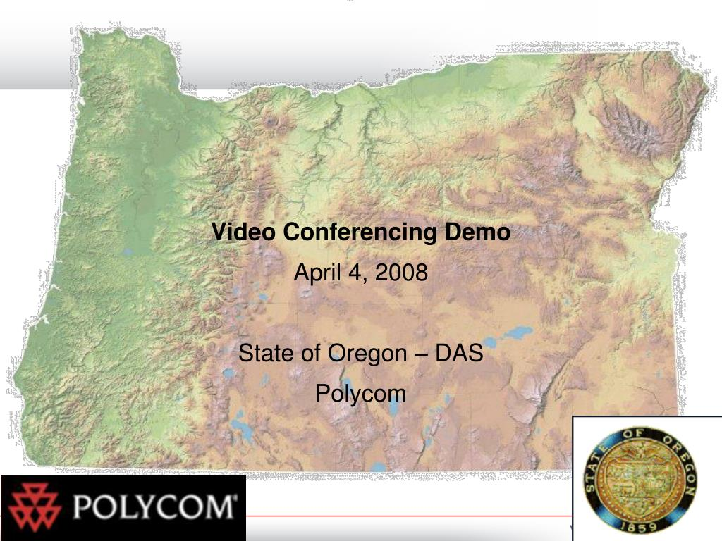 video conferencing demo april 4 2008 state of oregon das polycom l.