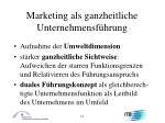 marketing als ganzheitliche unternehmensf hrung