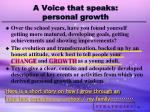 a voice that speaks personal growth