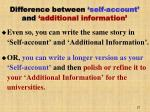 difference between self account and additional information27
