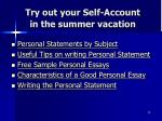 try out your self account in the summer vacation