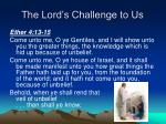 the lord s challenge to us