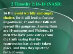 2 timothy 2 16 18 nasb