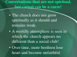 conversations that are not spiritual but carnal can be a curse