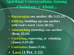 spiritual conversations among christians is about53