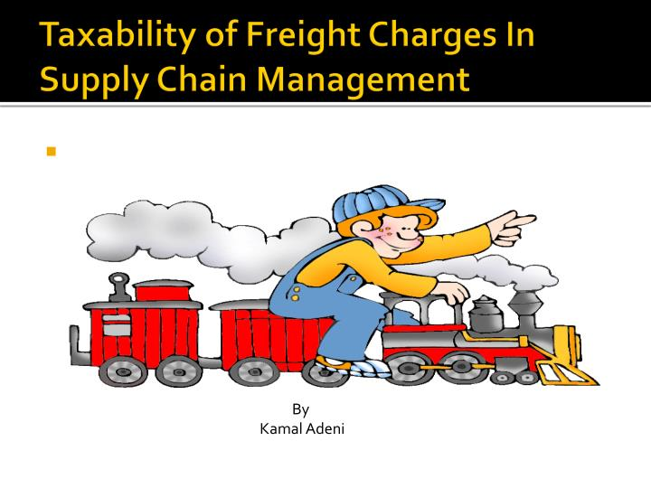 Taxability of freight charges in supply chain management
