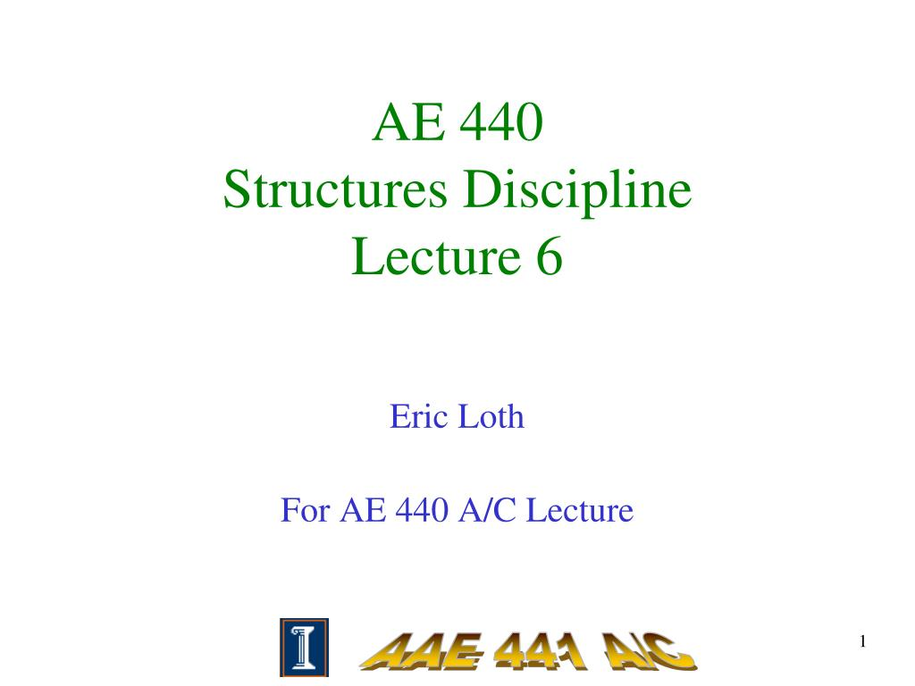 ae 440 structures discipline lecture 6 l.