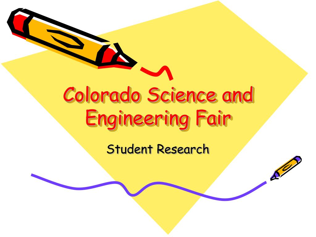 colorado science and engineering fair l.